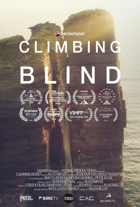 A picture of the Climbing Blind Poster advertising the film. There is a picture of the old man of hoy in the background with Climbing Blind in white text in the middle. The 8 international awards are also listed, above the sponsors of the film.